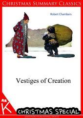 Vestiges of Creation [Christmas Summary Classics]