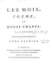 Les Mois, poëme en douze chants... [ill. gr. par Gaucher, Ponce et Simonet d'après Cochin Marillier et Moreau le jeune]: Volume1