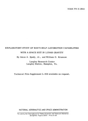 Exploratory Study of Man s Self Locomotion Capabilities with a Space Suit in Lunar Gravity