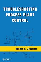 Troubleshooting Process Plant Control