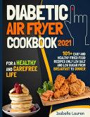 Diabetic Air Fryer Cookbook #2021
