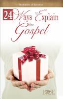 24 Ways to Explain the Gospel Laminated Pamphlet PDF