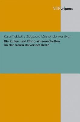 Die Kultur  und Ethno Wissenschaften an der Freien Universit  t Berlin PDF