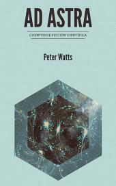 Ad astra: cuentos de ficción científica