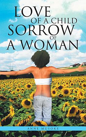 LOVE OF A CHILD SORROW OF A WOMAN PDF