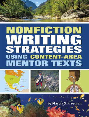 Nonfiction Writing Strategies Using Content Area Mentor Texts