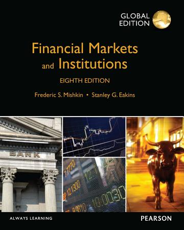 Financial Markets and Institutions  Global Edition PDF