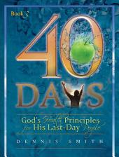 40 Days: God's Health Principles for His Last-day People : [prayers and Devotion]