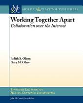 Working Together Apart: Collaboration over the Internet