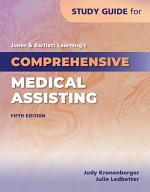 Study Guide for Jones & Bartlett Learning's Comprehensive Medical Assisting