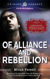 Of Alliance and Rebellion