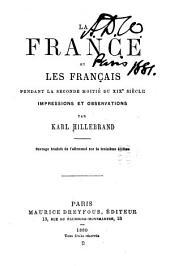 La France et les français pendant la seconde moitié du XIXe siècle: impressions et observations