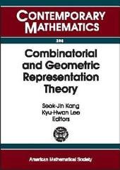 Combinatorial and Geometric Representation Theory: An International Conference on Combinatorial and Geometric Representation Theory, October 22-26, 2001, Seoul National University, Seoul, Korea