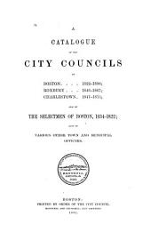 A Catalogue of the City Councils of Boston, 1822-1890: Roxbury, 1846-1867; Charlestown, 1847-1873