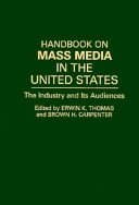 Download Handbook on Mass Media in the United States Book