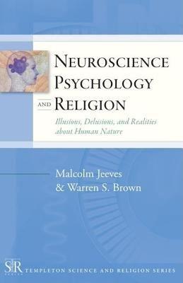 Neuroscience  Psychology  and Religion