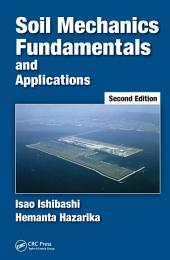 Soil Mechanics Fundamentals and Applications, Second Edition: Edition 2