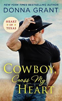 Cowboy  Cross My Heart
