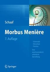 Morbus Menière: Schwindel - Hörverlust - Tinnitus - Eine psychosomatisch orientierte Darstellung, Ausgabe 7