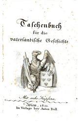Taschenbuch für die vaterländische Geschichte: Volume 5