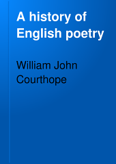 A History of English Poetry: Volume 5