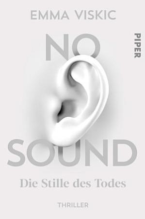 No Sound     Die Stille des Todes PDF