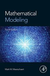 Mathematical Modeling: Edition 4