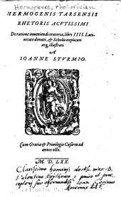 Hermogenis Tarsensis rhetoris acutissimi De ratione inueniendi oratoria, libri IIII.