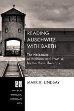 Reading Auschwitz with Barth