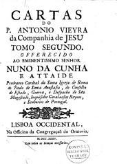 Cartas do P. Ant. Vieyra da Companhia de Jesu: Volume 2