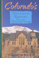 Colorado's Sanctuaries, Retreats, and Sacred Places