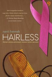 Hairless: memoar seorang perempuan melawan kanker payudara