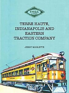 Terre Haute  Indianapolis and Eastern Traction Company PDF