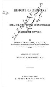 History of Medicine from the Earliest Ages to the Commencement of the Nineteenth Century: Part 916, Volume 1872
