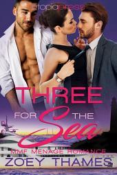 Three for the Sea: MMF Menage Romance