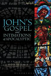 John's Gospel and Intimations of Apocalyptic