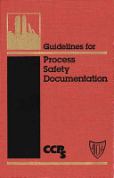 Guidelines for Process Safety Documentation