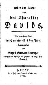 Ueber das Leben und Charakter Davids