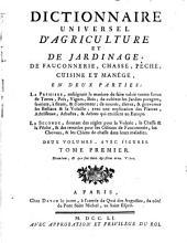 Dictionnaire universel d'agriculture et de jardinage: de fauconnerie, chasse, pêche, cuisine et manége, en deux parties, Volume1