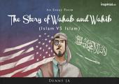 The Story of Wahab and Wahib: Islam vs Islam