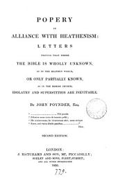 Popery in alliance with heathenism, by J. Poynder