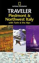 Piedmont and Northwest Italy