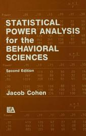 Statistical Power Analysis for the Behavioral Sciences: Edition 2