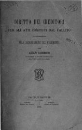 Diritto dei creditori per gli atti compiuti dal fallito anteriormente alla dichiarazione del fallimento