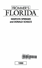 Frommer's Guide to Florida, 1990