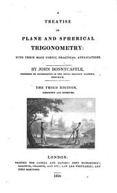A Treatise on Plane and Spherical Trigonometry ... The second edition, corrected and improved