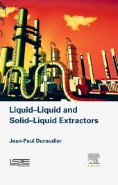 Liquid-Liquid and Solid-Liquid Extractors