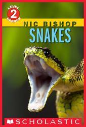 Snakes (Scholastic Reader, Level 2)