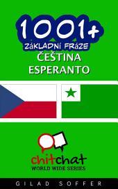 1001+ Základní Fráze Čeština - Esperanto