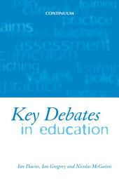 Key Debates in Education